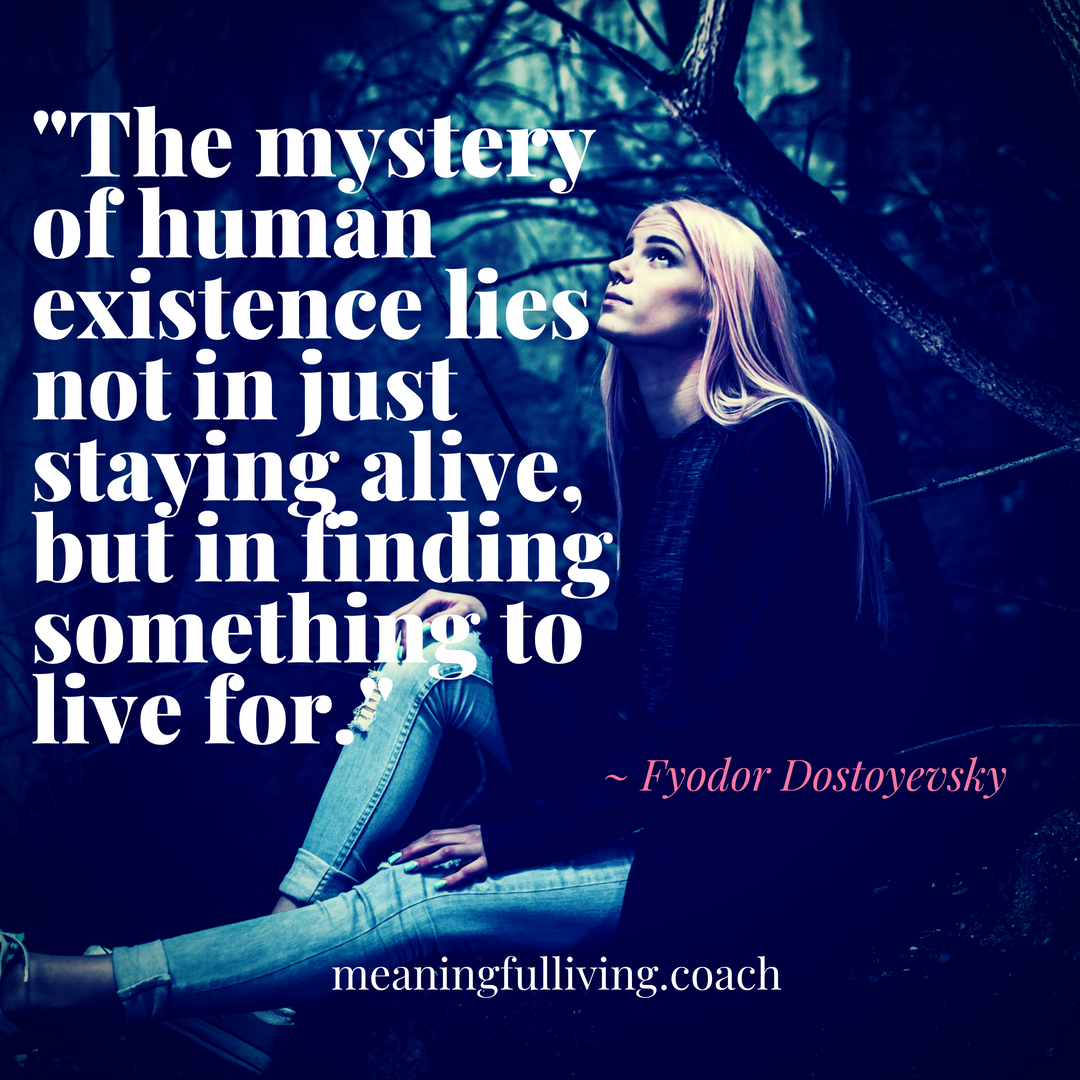 The mystery of human existence lies not in just staying alive, but in finding something to live for._